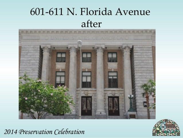 601-611 N. Florida Avenue  after  2014 Preservation Celebration