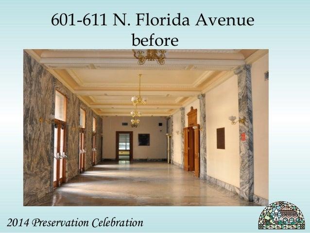 601-611 N. Florida Avenue  before  2014 Preservation Celebration