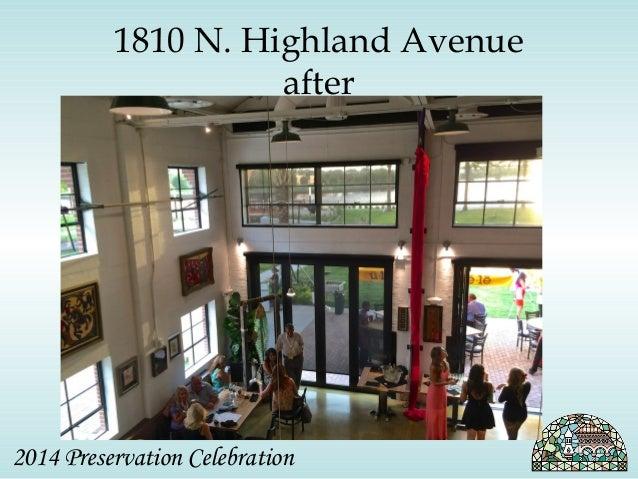 1810 N. Highland Avenue  after  2014 Preservation Celebration