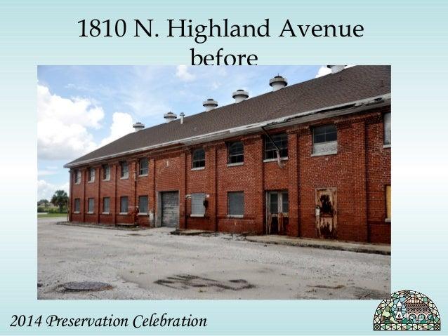 1810 N. Highland Avenue  before  2014 Preservation Celebration