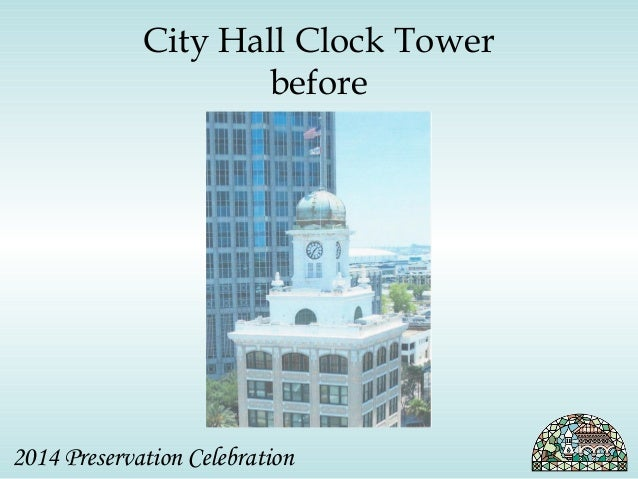 City Hall Clock Tower  before  2014 Preservation Celebration