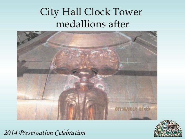 City Hall Clock Tower  medallions after  2014 Preservation Celebration