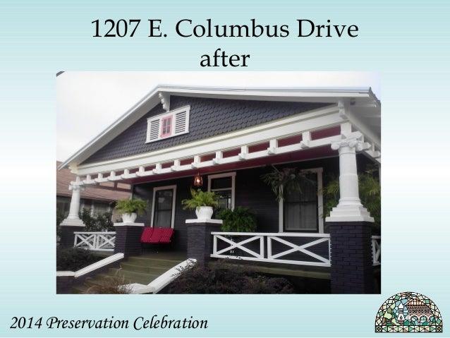 1207 E. Columbus Drive  after  2014 Preservation Celebration