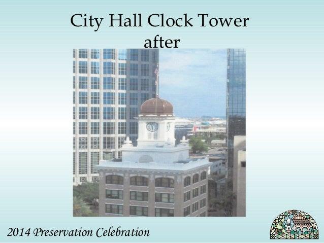 City Hall Clock Tower  after  2014 Preservation Celebration