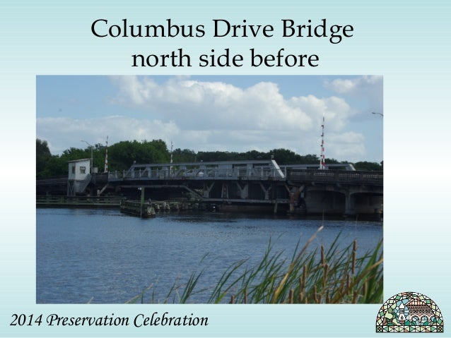 Columbus Drive Bridge  north side before  2014 Preservation Celebration