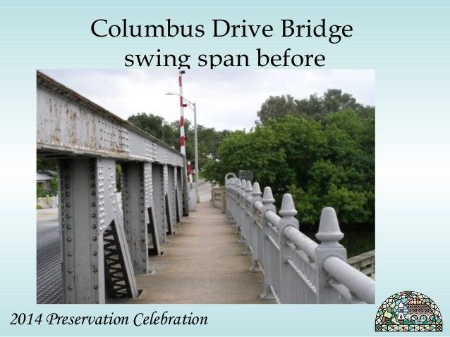 Columbus Drive Bridge  swing span before  2014 Preservation Celebration