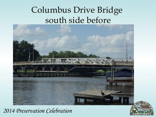 Columbus Drive Bridge  south side before  2014 Preservation Celebration