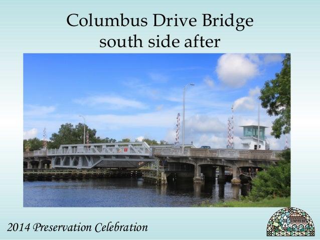 Columbus Drive Bridge  south side after  2014 Preservation Celebration