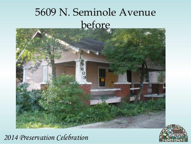 5609 N. Seminole Avenue  before  2014 Preservation Celebration