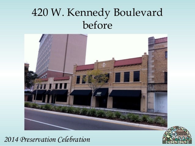 420 W. Kennedy Boulevard  before  2014 Preservation Celebration