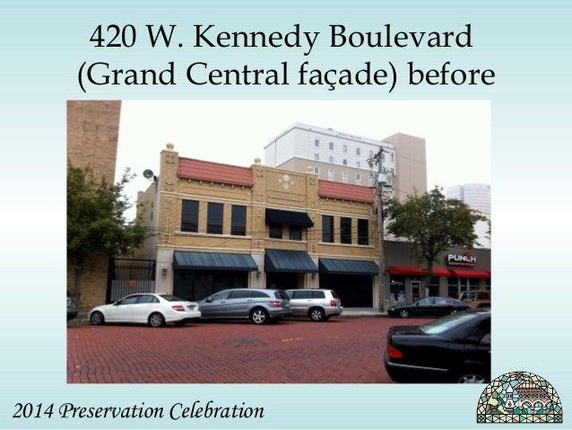 420 W. Kennedy Boulevard  (Grand Central façade) before  2014 Preservation Celebration
