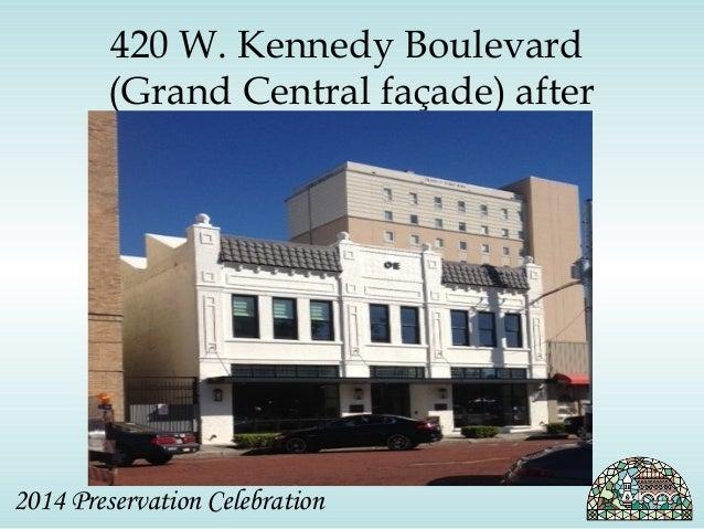 420 W. Kennedy Boulevard  (Grand Central façade) after  2014 Preservation Celebration