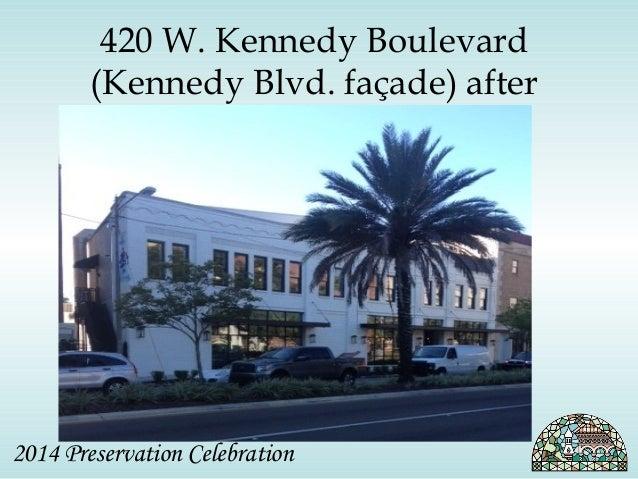 420 W. Kennedy Boulevard  (Kennedy Blvd. façade) after  2014 Preservation Celebration