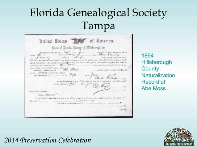 Florida Genealogical Society  Tampa  2014 Preservation Celebration  1894  Hillsborough  County  Naturalization  Record of ...