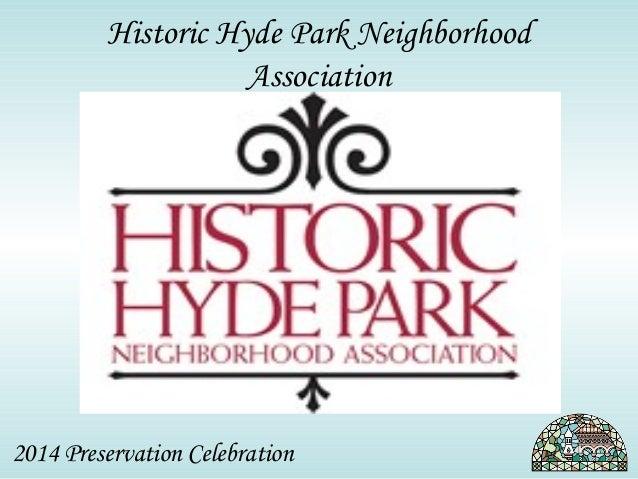 Historic Hyde Park Neighborhood  Association  2014 Preservation Celebration