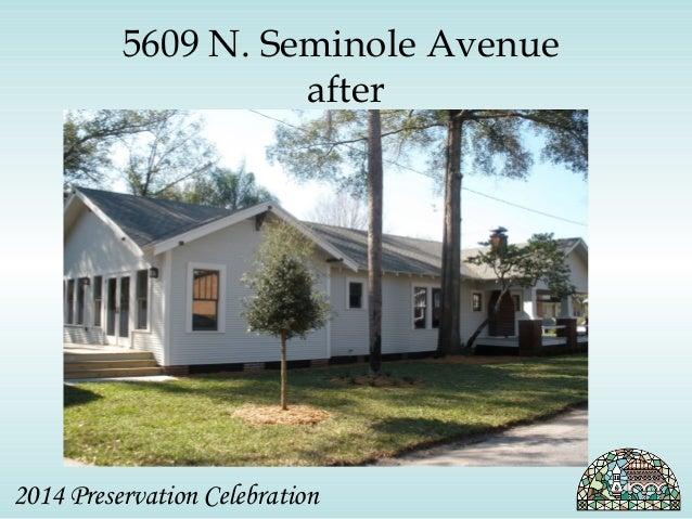 5609 N. Seminole Avenue  after  2014 Preservation Celebration