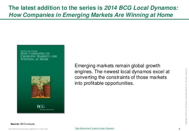 2014 BCG Local Dynamos slideshare v7 LZCF .pptx 2 Copyright©2014byTheBostonConsultingGroup,Inc.Allrightsreserved. The late...