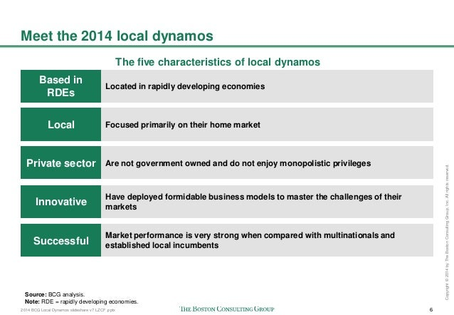2014 BCG Local Dynamos slideshare v7 LZCF .pptx 6 Copyright©2014byTheBostonConsultingGroup,Inc.Allrightsreserved. Meet the...