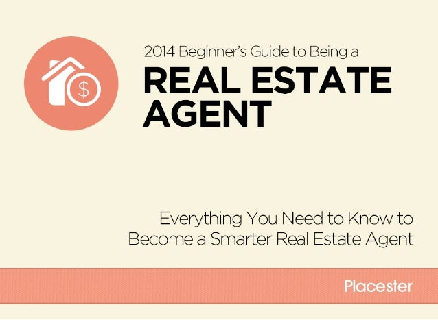 2014 Beginner's Guide to Being a Real Estate Agent [ebook]