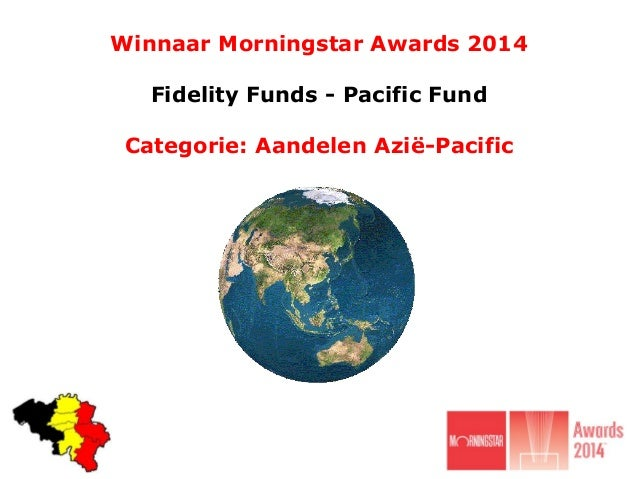 Winnaar Morningstar Awards 2014 Fidelity Funds - Pacific Fund Categorie: Aandelen Azië-Pacific