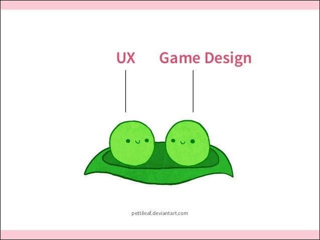 UX  Game Design  pettileaf.deviantart.com