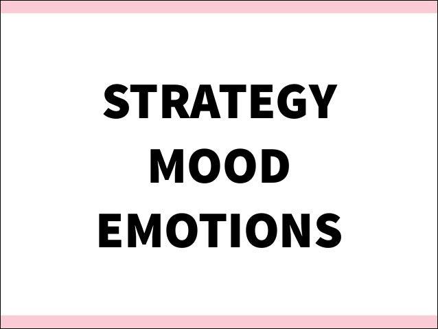 STRATEGY MOOD EMOTIONS