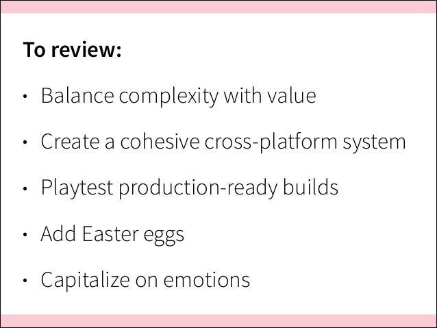 ConveyUX 2014 – Beyond Gamification: Lessons from Game Design for Engaging Users