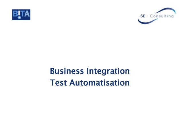 Business Integration Test Automatisation