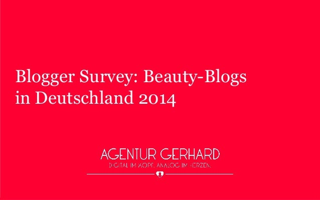 Blogger Survey: Beauty-Blogs in Deutschland 2014