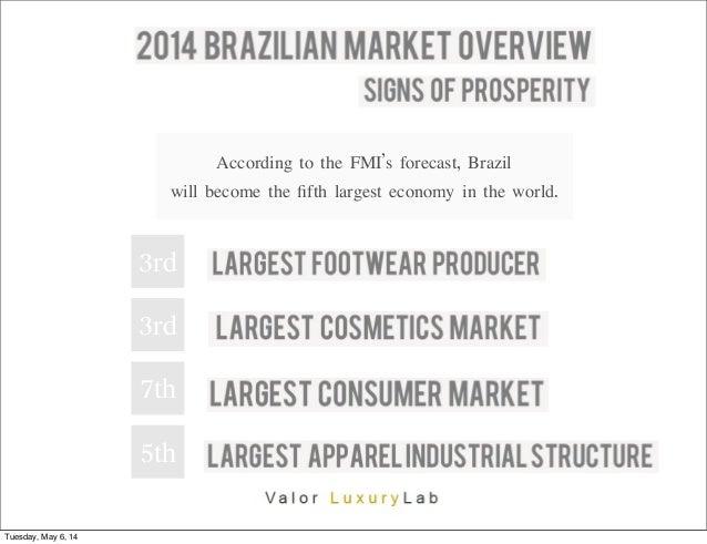 2014 brazilian luxury market report-valor luxury-lab   Slide 2