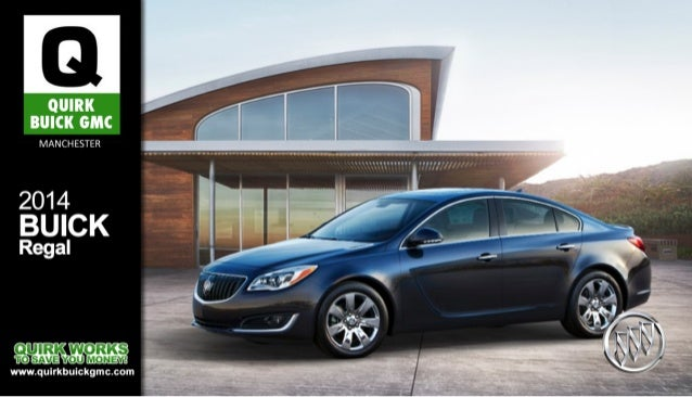 Buick Regal Brochure NH Quirk Manchester NH Dealer - Nh buick dealers