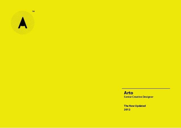 Arto  Senior Creative Designer The New Updated 2012