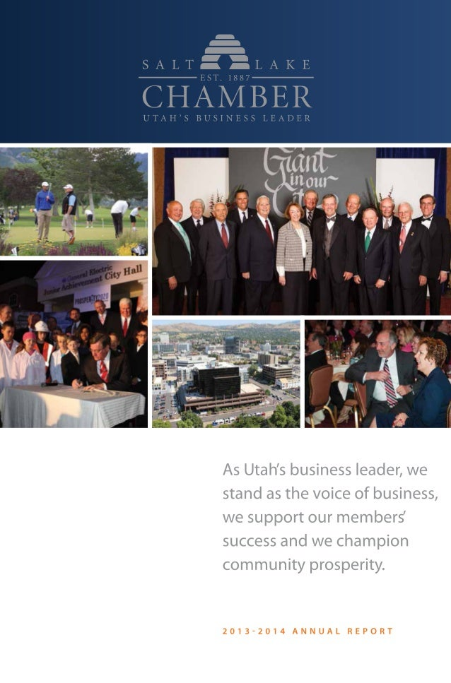 As Utah's business leader,  we stand as the voice of business,   we support our members  success and we champion community...