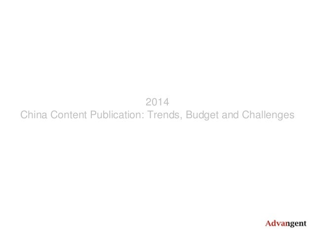 2014 China Content Publication: Trends, Budget and Challenges
