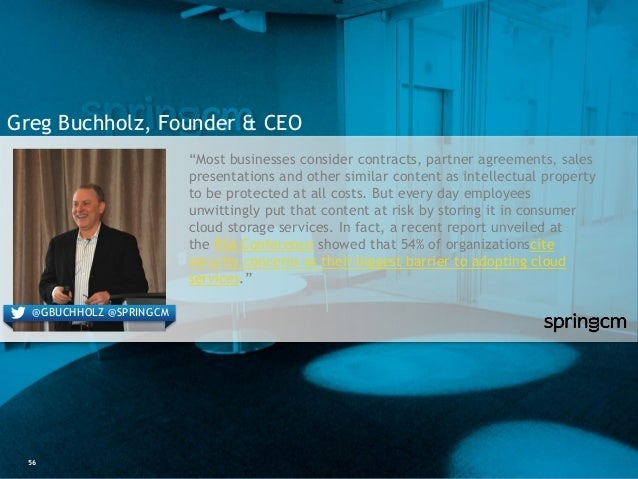 """56 Greg Buchholz, Founder & CEO """"Most businesses consider contracts, partner agreements, sales presentations and other sim..."""