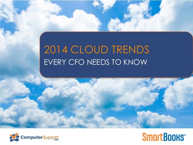 NORTHEAST ENERGY EFFICIENCY PARTNERSHIPS  2014 CLOUD TRENDS EVERY CFO NEEDS TO KNOW