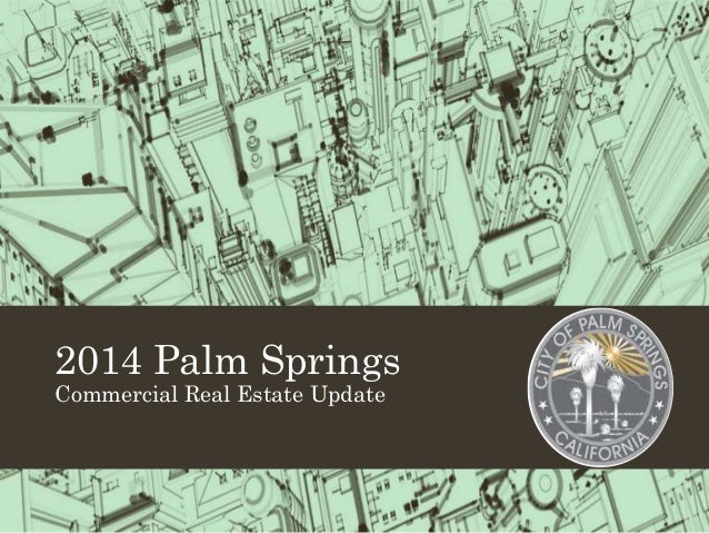 2014 Palm Springs Commercial Real Estate Update