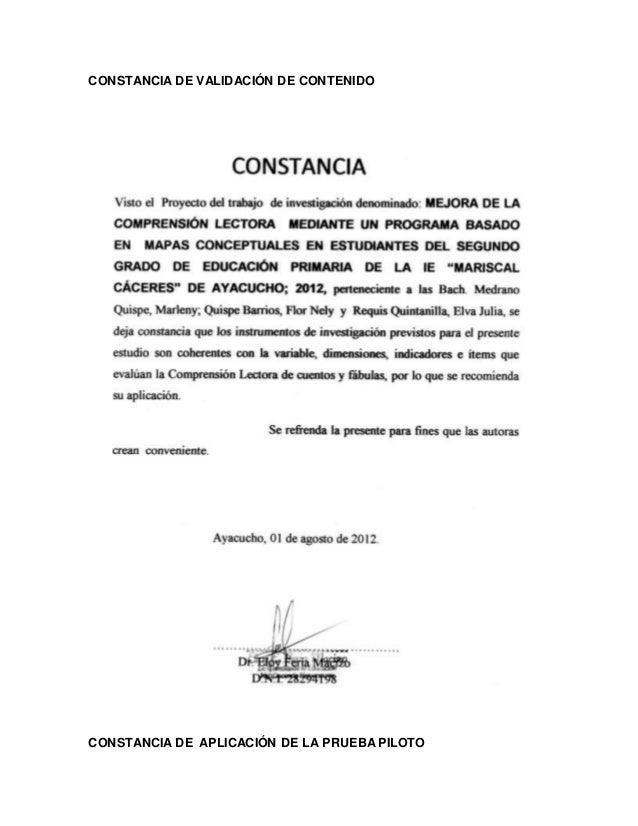 CONSTANCIA DE VALIDACIÓN DE CONTENIDO CONSTANCIA DE APLICACIÓN DE LA PRUEBA PILOTO
