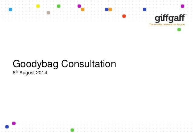 Goodybag Consultation 6th August 2014