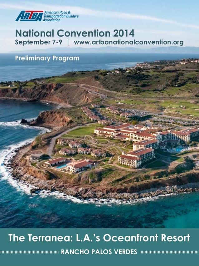 2014 ARTBA National Convention 1 M I LW A U K E E RANCHO PALOS VERDES The Terranea: L.A.'s Oceanfront Resort National C...