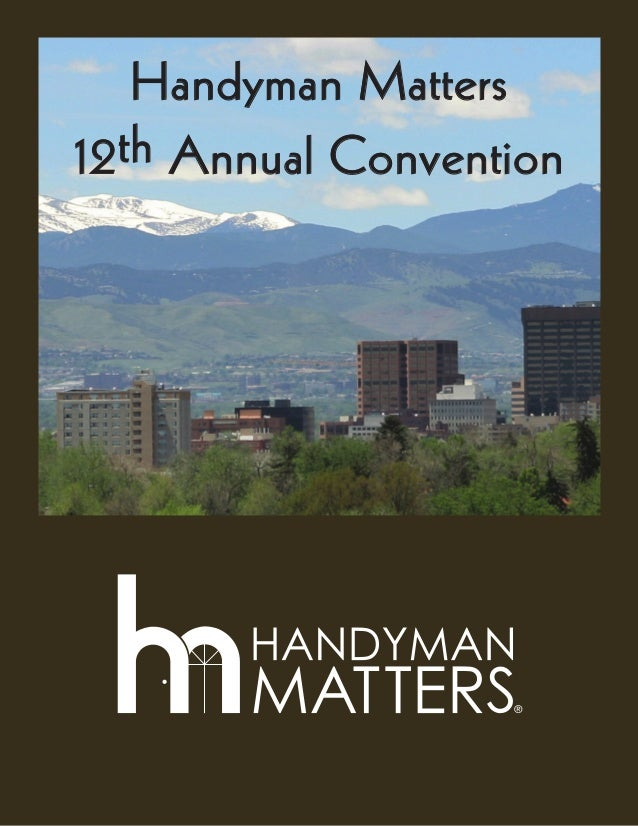 Handyman Matters12th Annual Convention