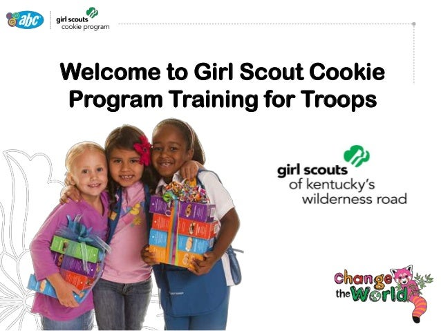Welcome to Girl Scout Cookie Program Training for Troops