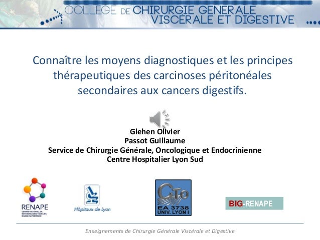 Connaître les moyens diagnostiques et les principes  thérapeutiques des carcinoses péritonéales  secondaires aux cancers d...