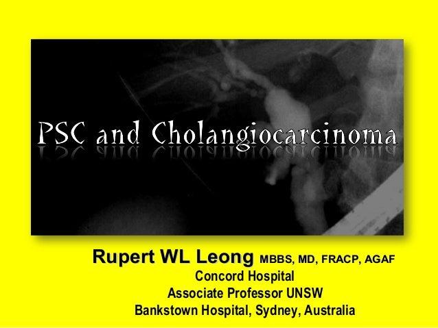 Rupert WL LeongRupert WL Leong MBBS, MD, FRACP, AGAFMBBS, MD, FRACP, AGAF Concord Hospital Associate Professor UNSW Bankst...