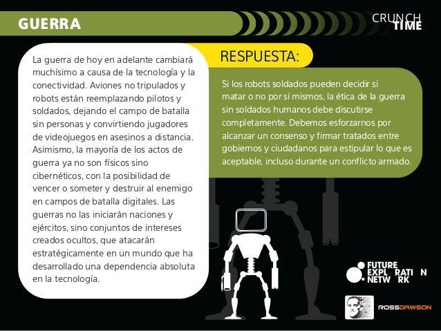 RESPUESTA: Si los robots soldados pueden decidir si matar o no por sí mismos, la ética de la guerra sin soldados humanos d...