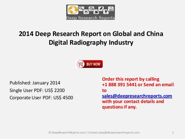 2014 Deep Research Report on Global and China Digital Radiography Industry  Published: January 2014 Single User PDF: US$ 2...
