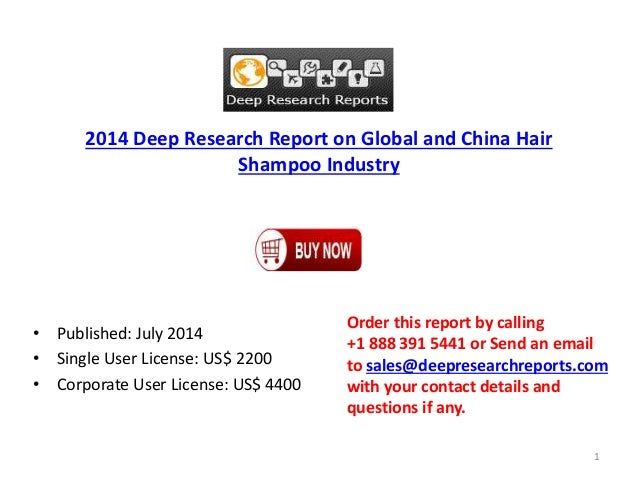 2014 Deep Research Report on Global and China Hair Shampoo Industry • Published: July 2014 • Single User License: US$ 2200...