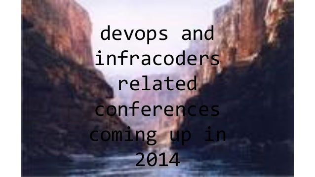 devops and infracoders related conferences coming up in 2014