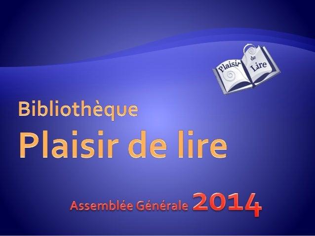 74% 20% 1% 5% Répartition des adhésions Unionais Hors commune Groupes Personnel 457 adhésions en 2013 • 36 % de nouveaux a...