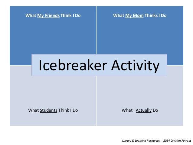 2014 division retreat icebreaker activity